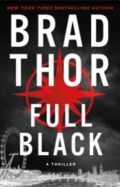 Full Black - Brad Thor by  Brad Thor PDF Download