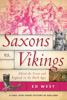 Ed West - Saxons vs. Vikings artwork