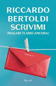 Scrivimi (magari ti amo ancora) Libro Cover