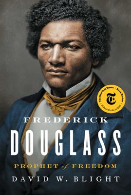 Frederick Douglass - David W. Blight book