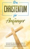 Das Christentum für Anfänger