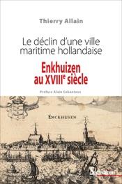 Download Enkhuizen au XVIIIe siècle