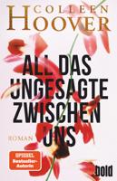 Colleen Hoover - All das Ungesagte zwischen uns artwork