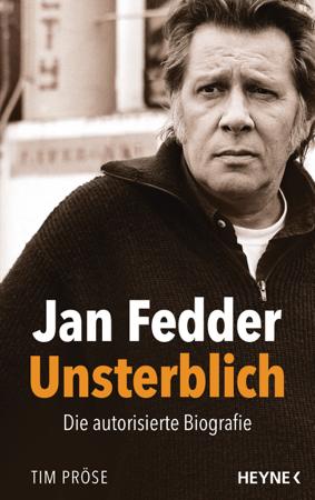 Jan Fedder – Unsterblich - Tim Pröse