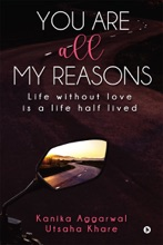 You Are All My Reasons