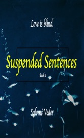 Download and Read Online Suspended Sentences (Suspended Trilogy, 1)