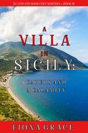 A Villa in Sicily: Capers and a Calamity (A Cats and Dogs Cozy Mystery—Book 4) PDF Download