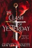 The Clash of Yesterday