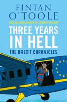 Fintan O'Toole - Three Years in Hell artwork