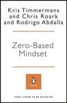 Zero-Based Mindset