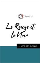Analyse De L'œuvre : Le Rouge Et Le Noir (résumé Et Fiche De Lecture Plébiscités Par Les Enseignants Sur Fichedelecture.fr)