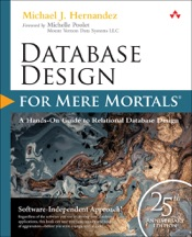 Database Design for Mere Mortals: 25th Anniversary Edition, 4/e