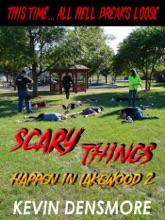 Scary Things Happen in Lakewood 2