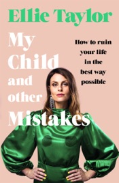 Download My Child and Other Mistakes