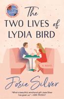 Josie Silver - The Two Lives of Lydia Bird artwork