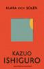 Kazuo Ishiguro - Klara och solen bild