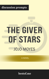The Giver of Stars: A Novel by Jojo Moyes (Discussion Prompts)