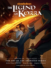 The Legend of Korra: The Art of the Animated Series--Book One: Air (Second Edition)