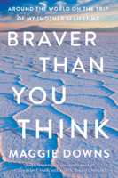 Maggie Downs - Braver Than You Think artwork