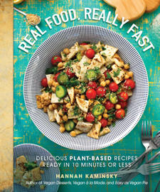 Real Food, Really Fast - Hannah Kaminsky book summary