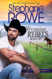 Wyoming Rebels Boxed Set (Books 1-3)