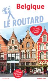Guide du Routard Belgique 2019