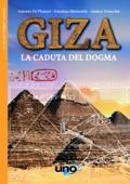 Giza: La caduta del dogma