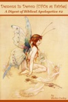 Demons In Devon UFOs As Fairies A Digest Of Biblical Apologetics 2