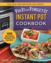 Fix-It And Forget-It Instant Pot Cookbook
