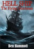 Hell Ship - The Flying Dutchman