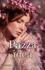 Lexi Ryan - Pazza idea artwork