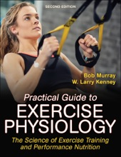Practical Guide To Exercise Physiology