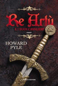 Re Artù e i suoi cavalieri Book Cover