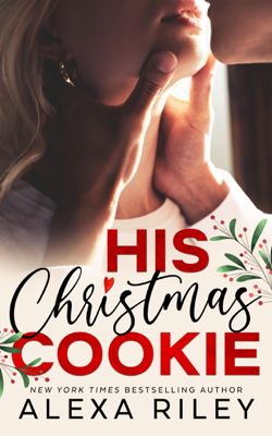 Alexa Riley - His Christmas Cookie book