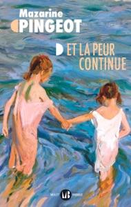Et la peur continue par Mazarine Pingeot Couverture de livre