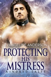 Download Protecting His Mistress...Book 25 in the Kindred Tales Series