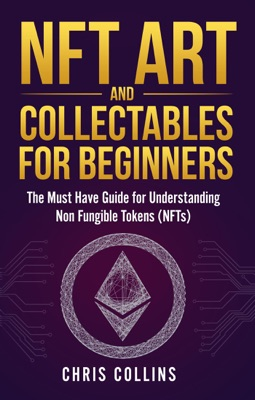 NFT Art and Collectables for Beginners