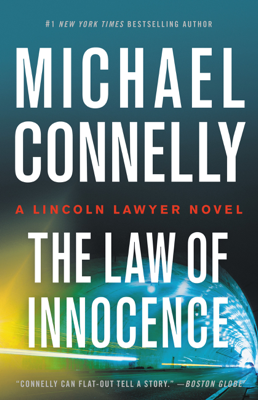 Michael Connelly - The Law of Innocence book