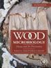 Wood Microbiology (Enhanced Edition)