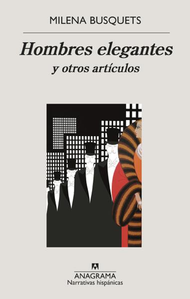 Hombres elegantes y otros artículos by Milena Busquets