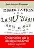 Dissertation Sur La Musique Moderne – Suivi D'annexes