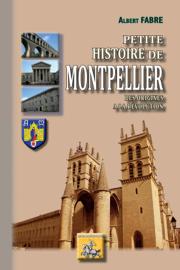 Petite Histoire de Montpellier