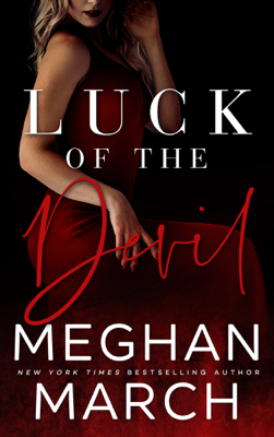 Luck of the Devil - Meghan March book