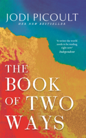 Download and Read Online The Book of Two Ways: A stunning novel about life, death and missed opportunities