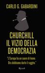 Churchill Il Vizio Della Democrazia
