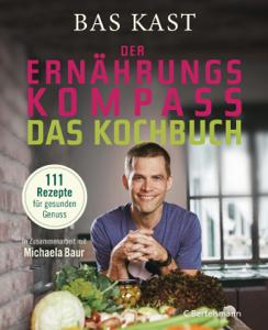 Der Ernährungskompass - Das Kochbuch Buch-Cover