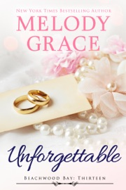 Unforgettable - Melody Grace by  Melody Grace PDF Download