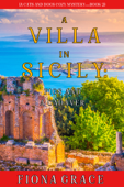 A Villa in Sicily: Figs and a Cadaver (A Cats and Dogs Cozy Mystery—Book 2)
