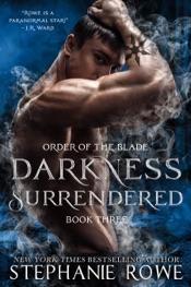 Download Darkness Surrendered (Order of the Blade)