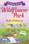 Wildflower Park  Part Two